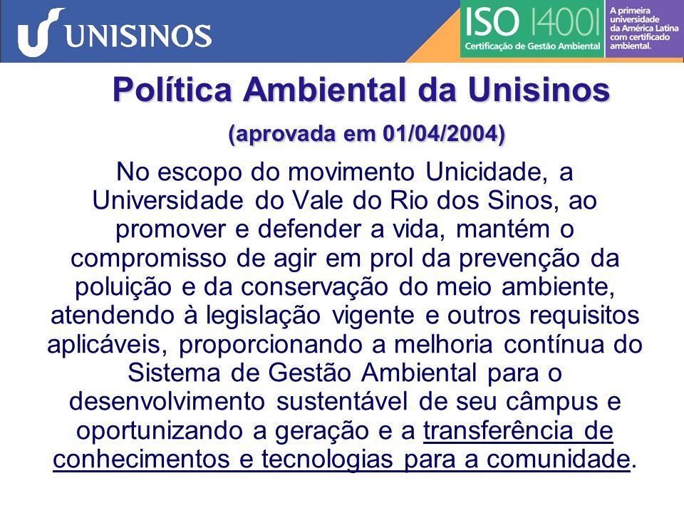 Política Ambiental da Unisinos (aprovada em 01/04/2004)