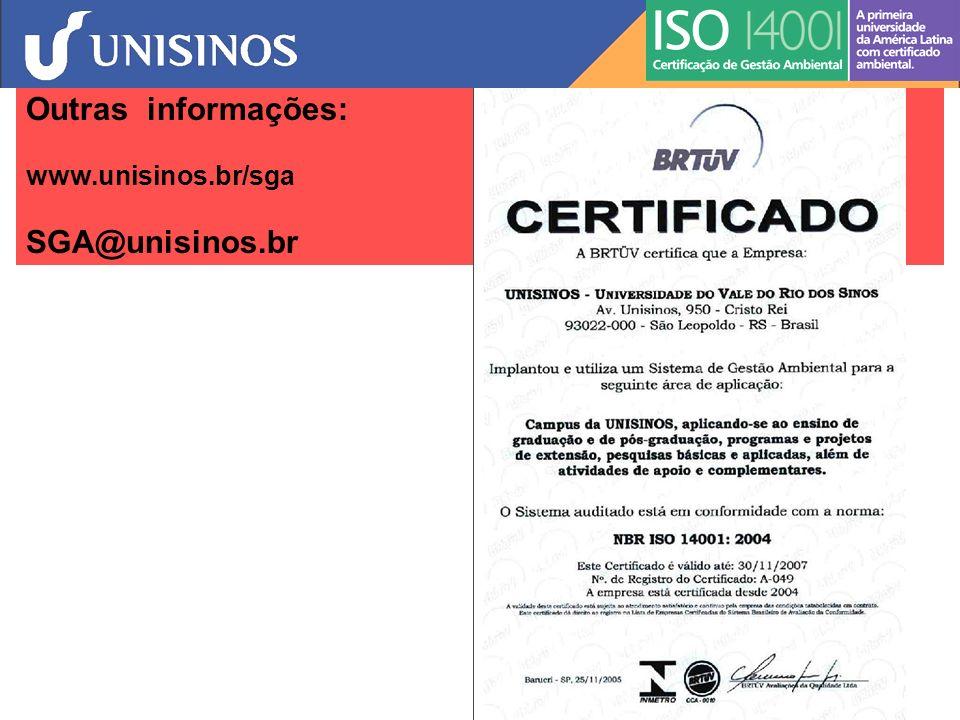 Outras informações: www.unisinos.br/sga SGA@unisinos.br