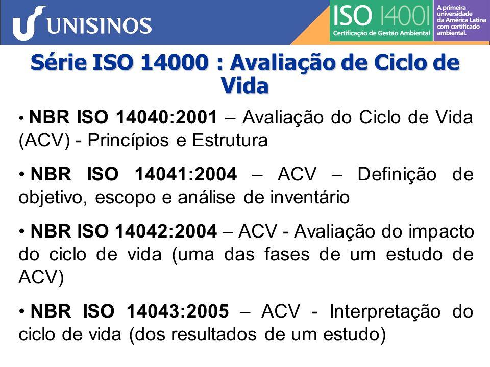 Série ISO 14000 : Avaliação de Ciclo de Vida