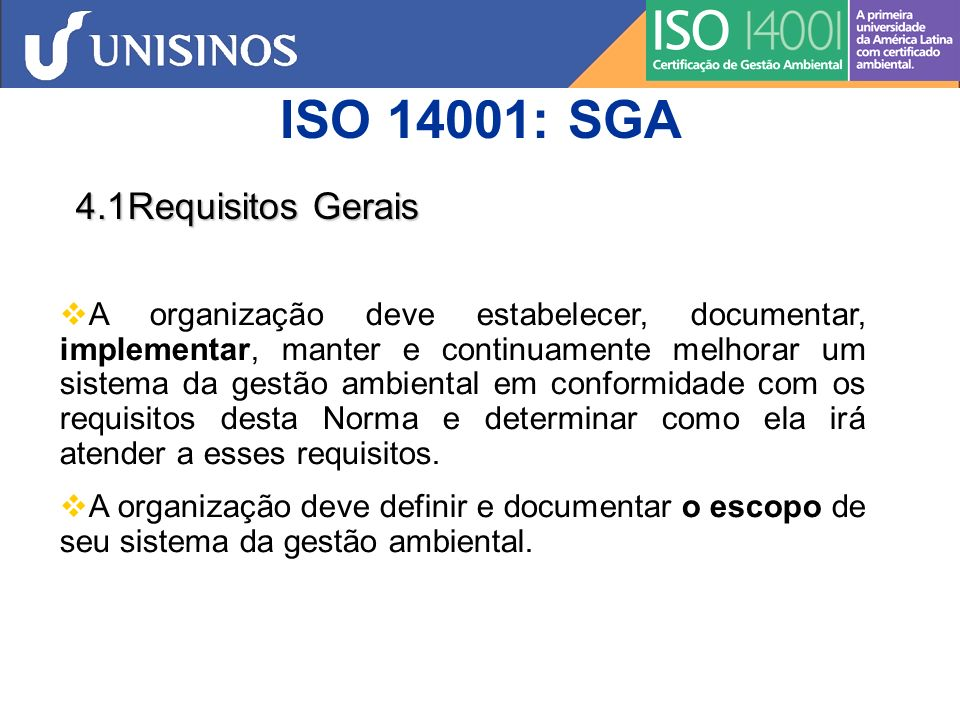ISO 14001: SGA 4.1Requisitos Gerais