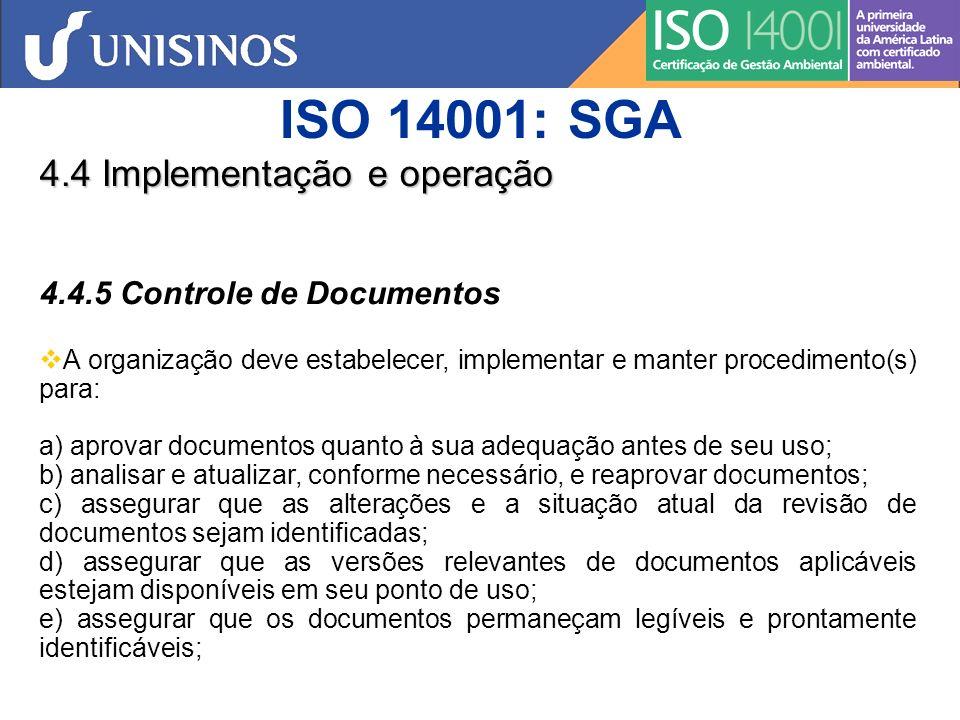 ISO 14001: SGA 4.4 Implementação e operação