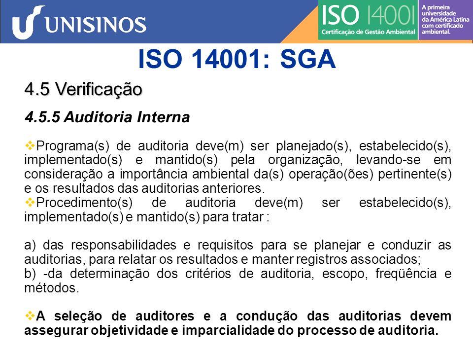 ISO 14001: SGA 4.5 Verificação 4.5.5 Auditoria Interna