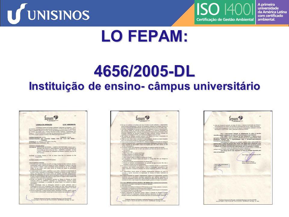 LO FEPAM: 4656/2005-DL Instituição de ensino- câmpus universitário