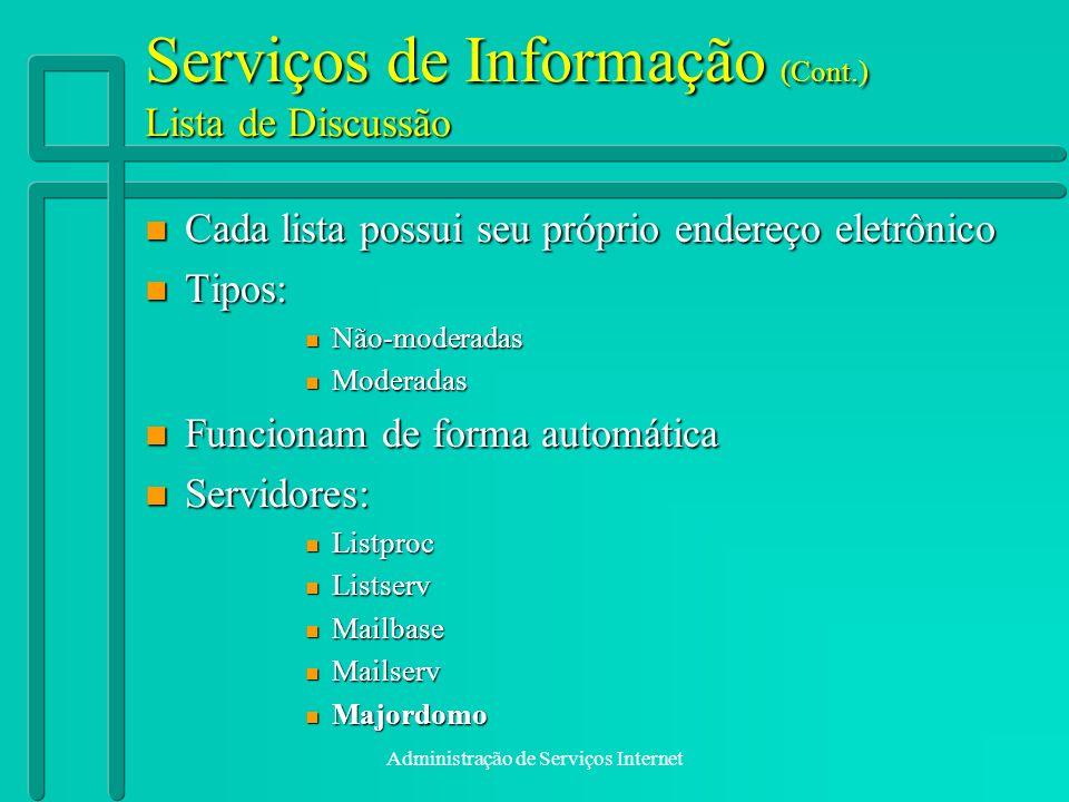 Serviços de Informação (Cont.) Lista de Discussão