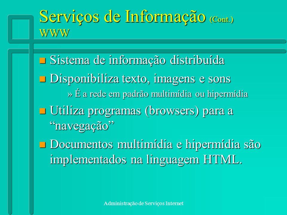 Serviços de Informação (Cont.) WWW