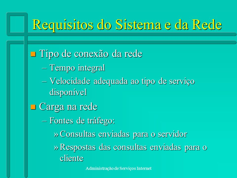 Requisitos do Sistema e da Rede
