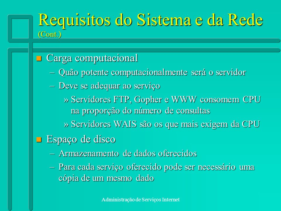 Requisitos do Sistema e da Rede (Cont.)