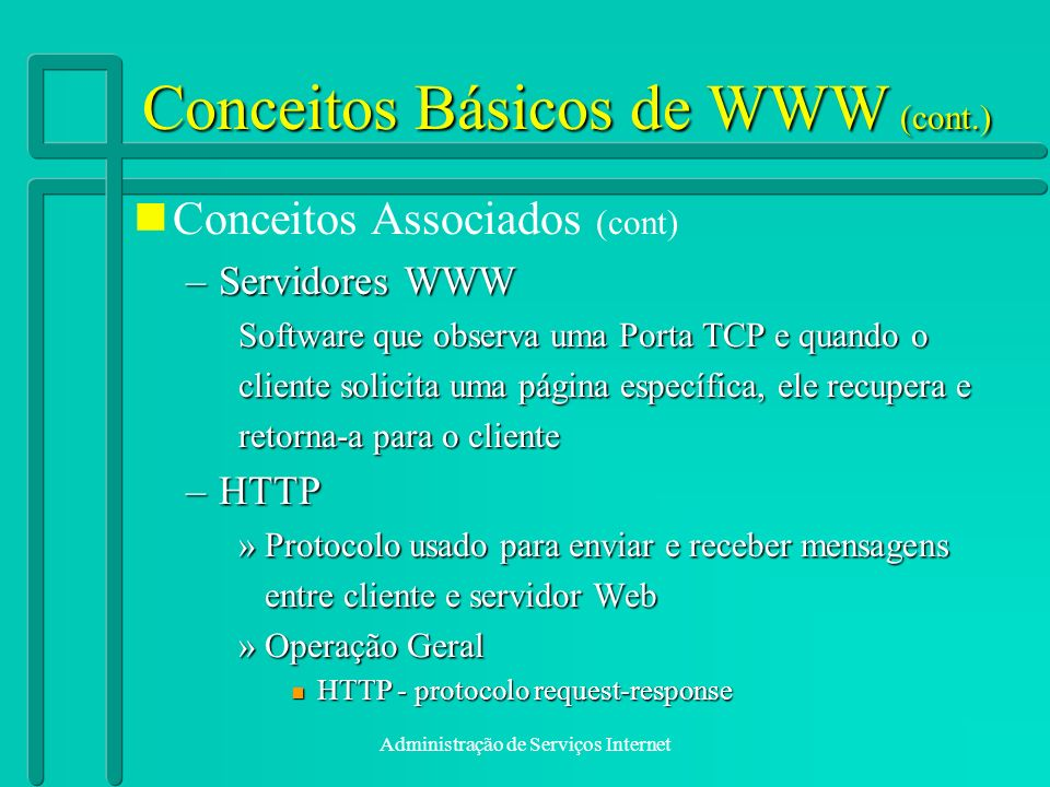 Conceitos Básicos de WWW (cont.)