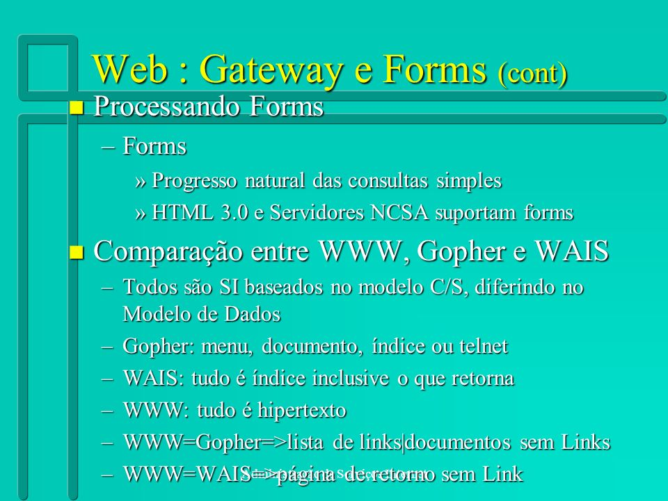 Web : Gateway e Forms (cont)
