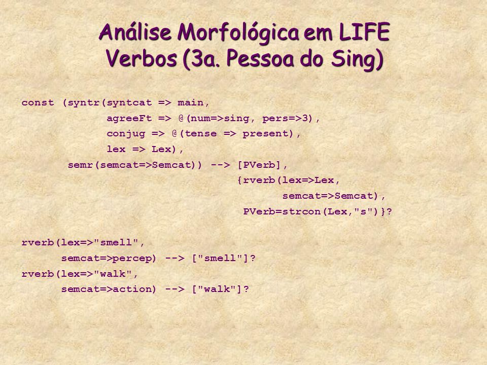 Análise Morfológica em LIFE Verbos (3a. Pessoa do Sing)