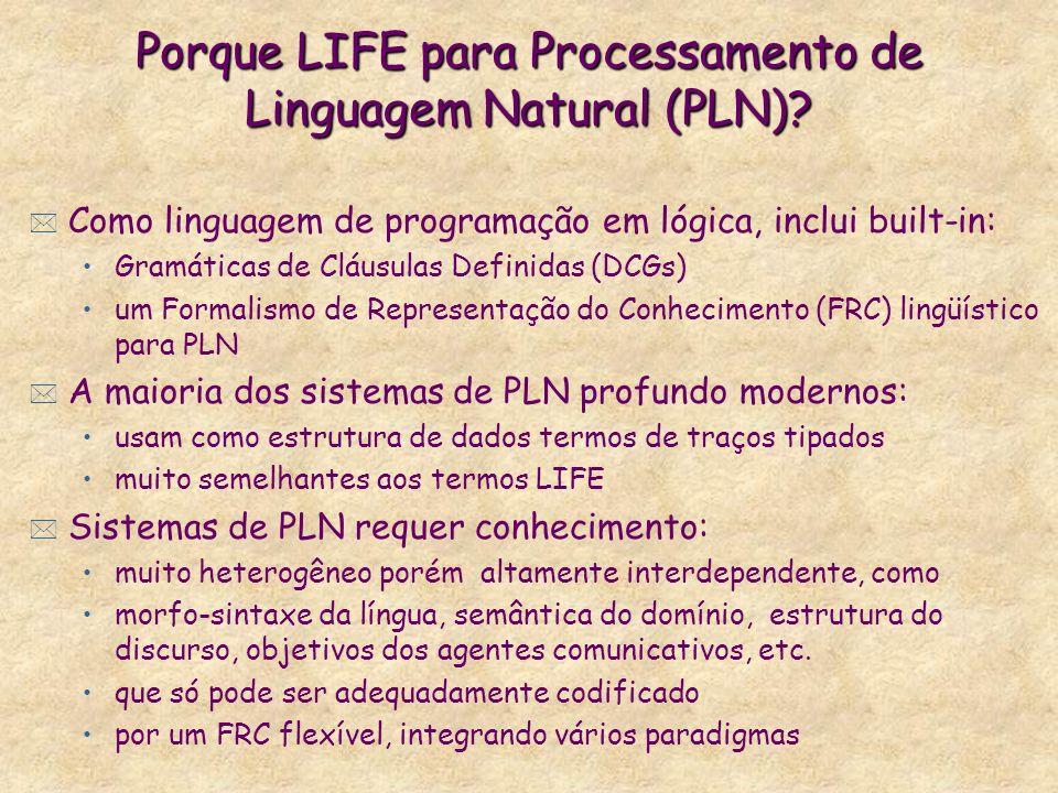 Porque LIFE para Processamento de Linguagem Natural (PLN)