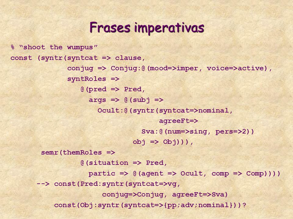 Frases imperativas % shoot the wumpus