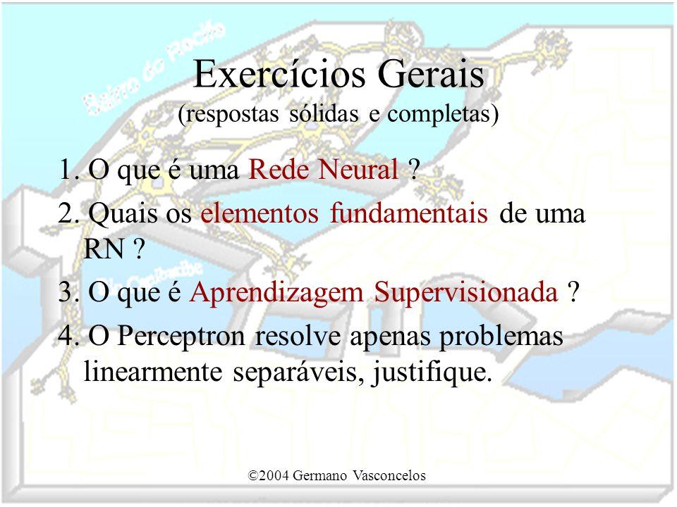 Exercícios Gerais (respostas sólidas e completas)