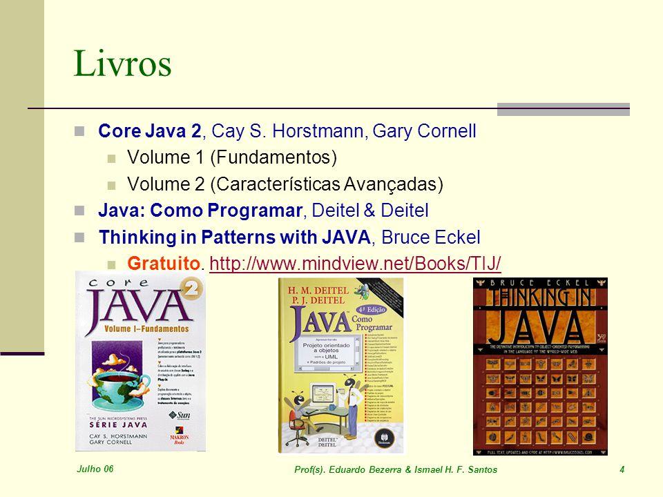 Livros Core Java 2, Cay S. Horstmann, Gary Cornell