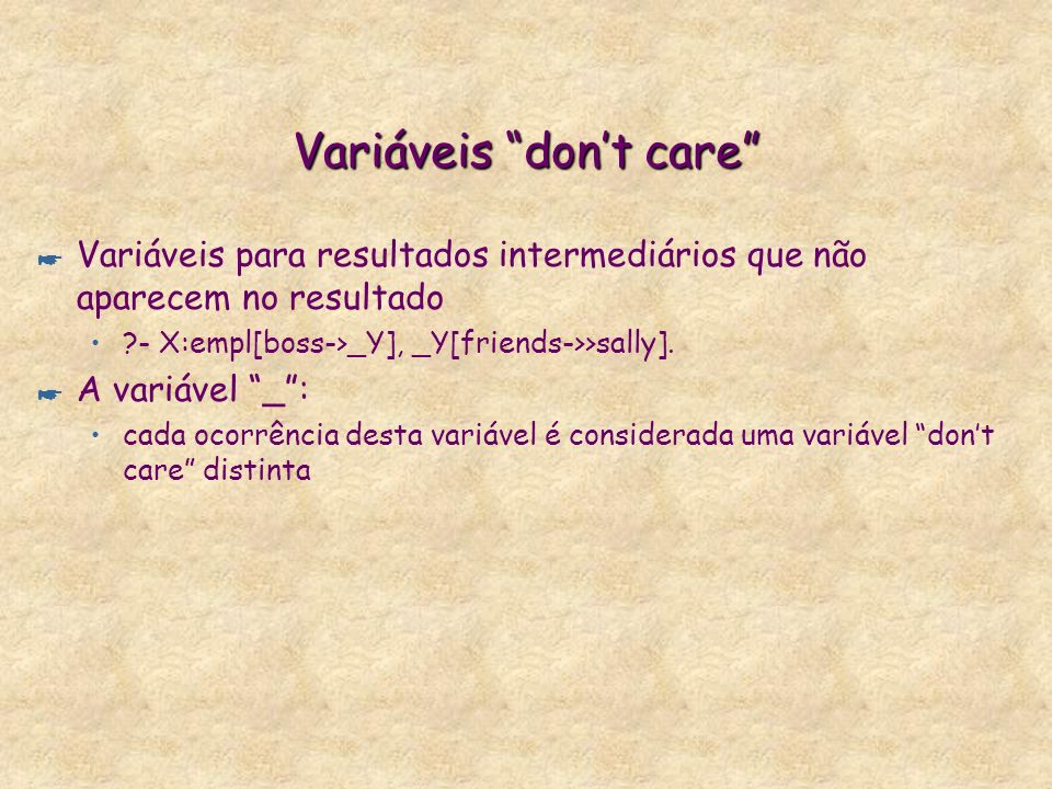 Variáveis don't care