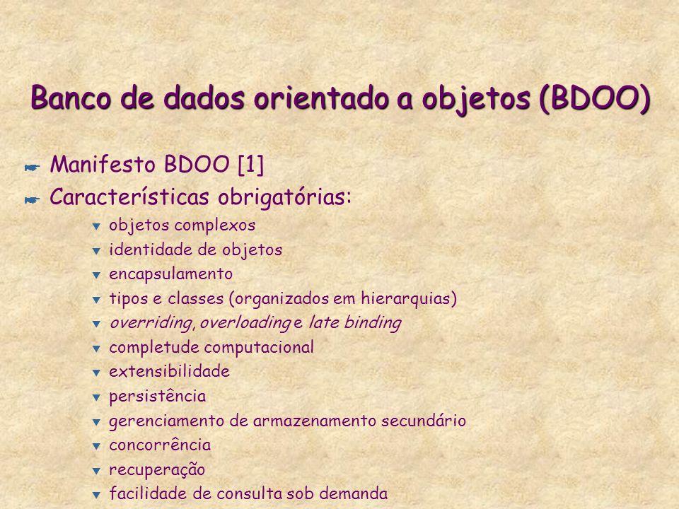 Banco de dados orientado a objetos (BDOO)