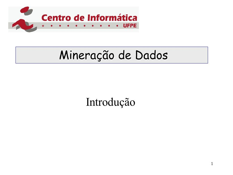 Mineração de Dados Introdução