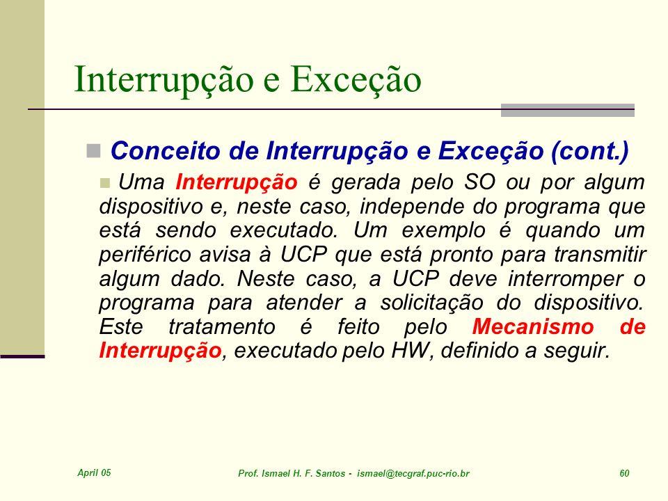Interrupção e Exceção Conceito de Interrupção e Exceção (cont.)