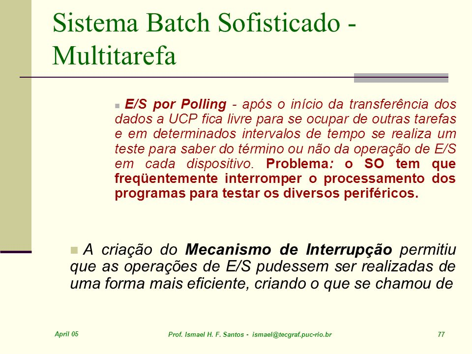 Sistema Batch Sofisticado - Multitarefa