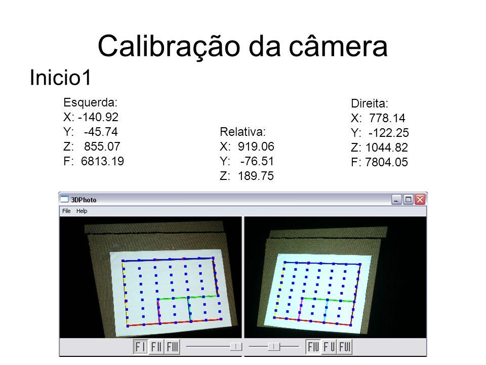 Calibração da câmera Inicio1 Esquerda: X: -140.92 Y: -45.74 Z: 855.07