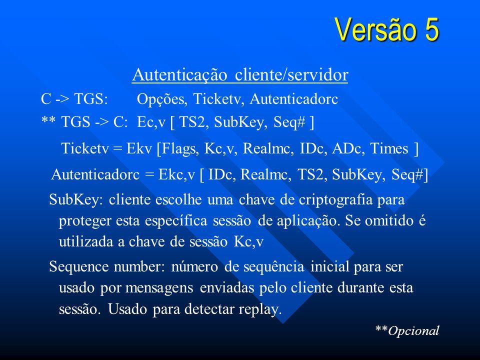 Versão 5 Autenticação cliente/servidor