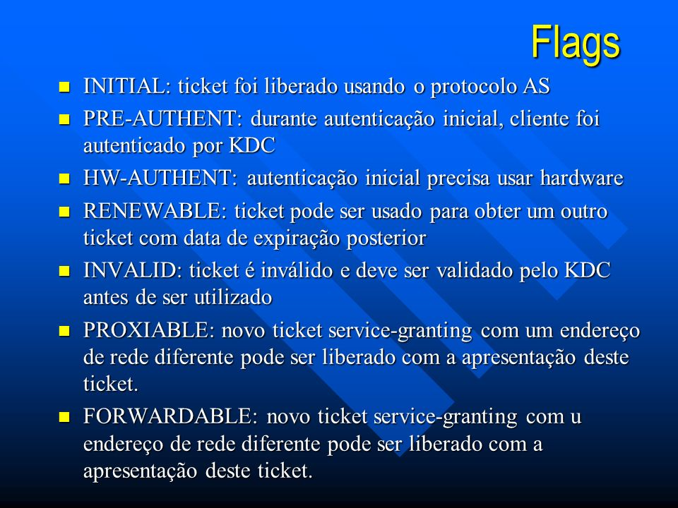 Flags INITIAL: ticket foi liberado usando o protocolo AS