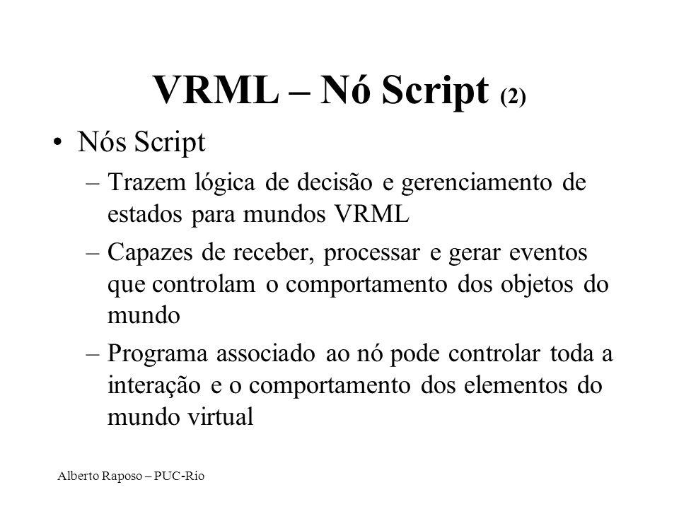 VRML – Nó Script (2) Nós Script