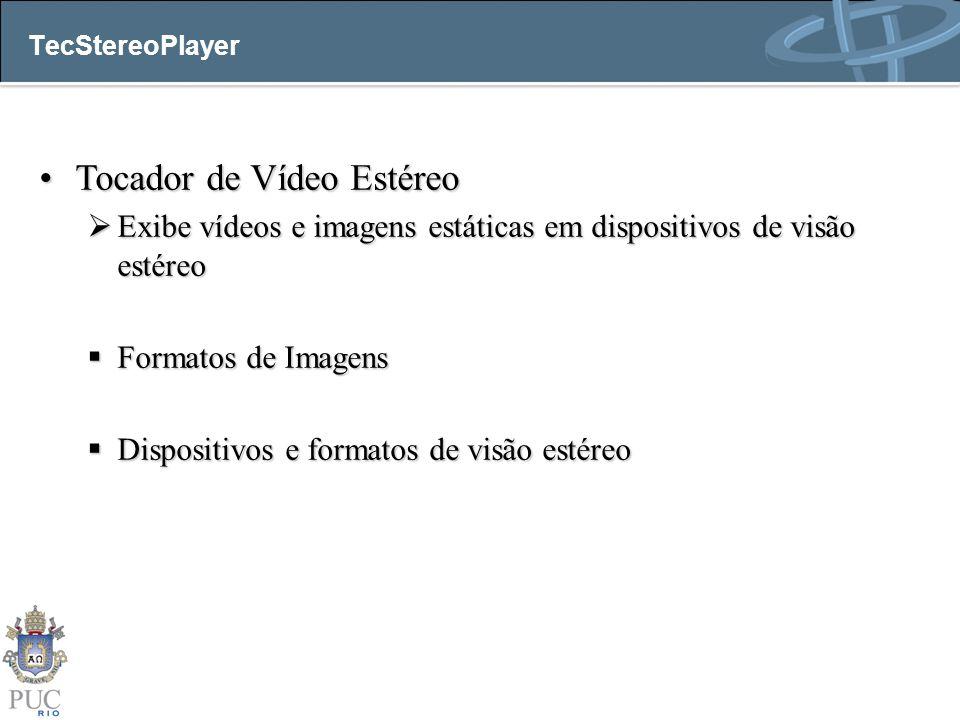 Tocador de Vídeo Estéreo
