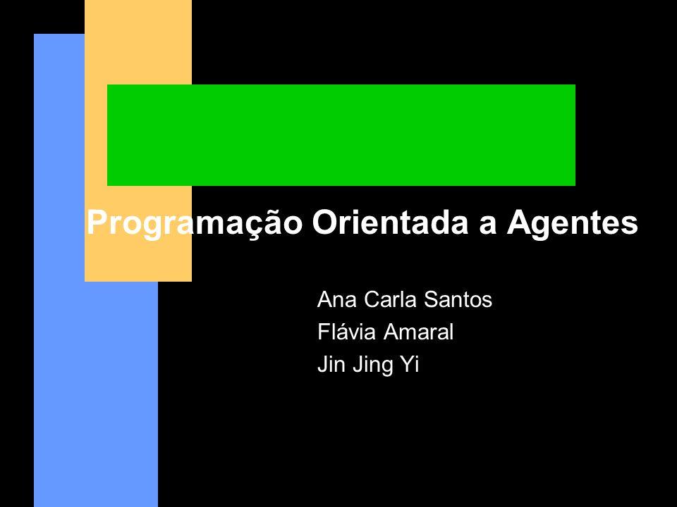 Programação Orientada a Agentes