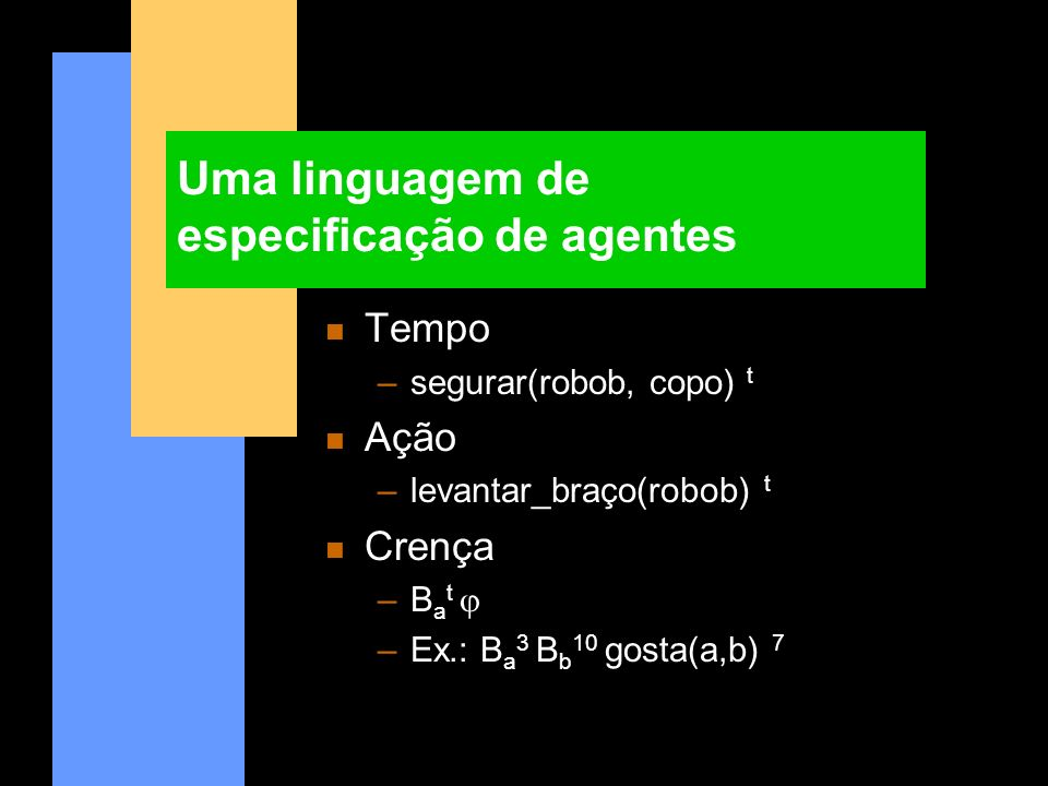 Uma linguagem de especificação de agentes