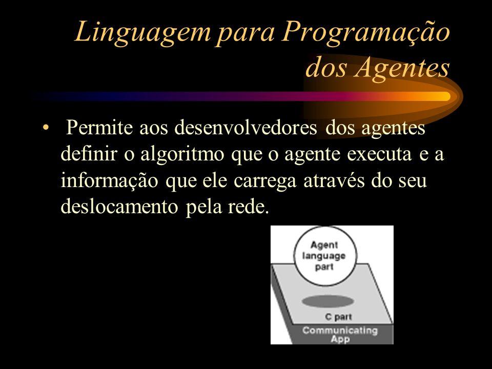 Linguagem para Programação dos Agentes
