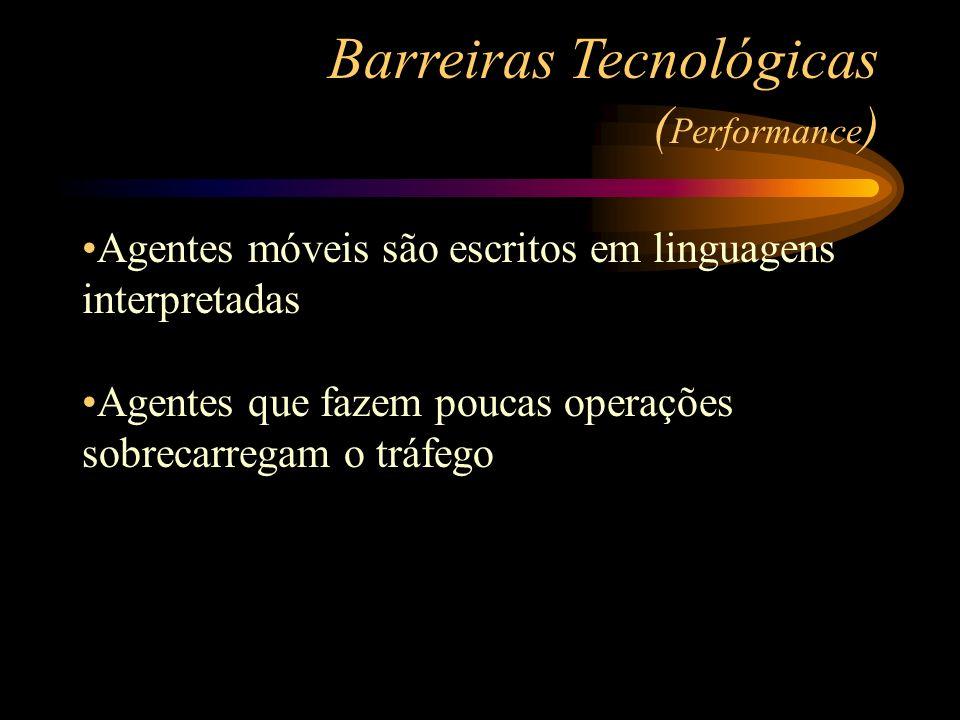 Barreiras Tecnológicas (Performance)