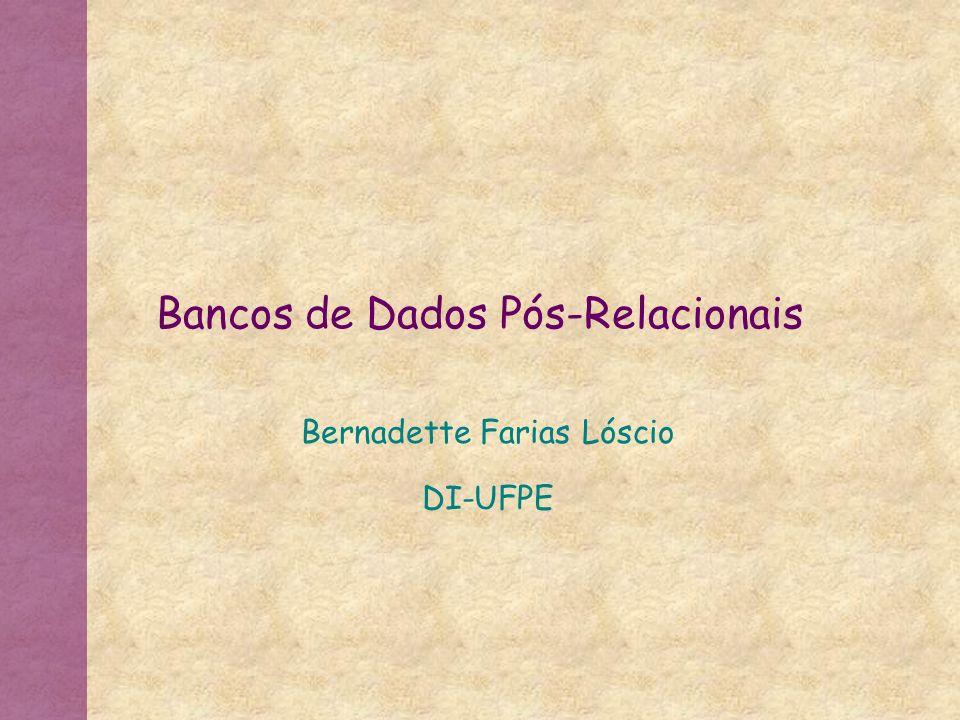 Bancos de Dados Pós-Relacionais