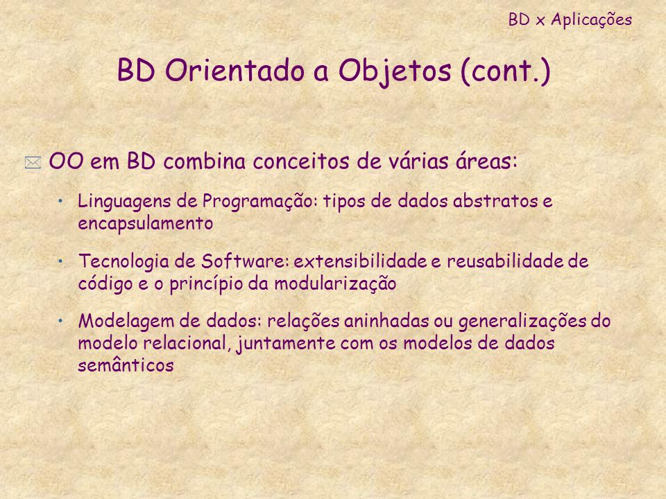 BD Orientado a Objetos (cont.)