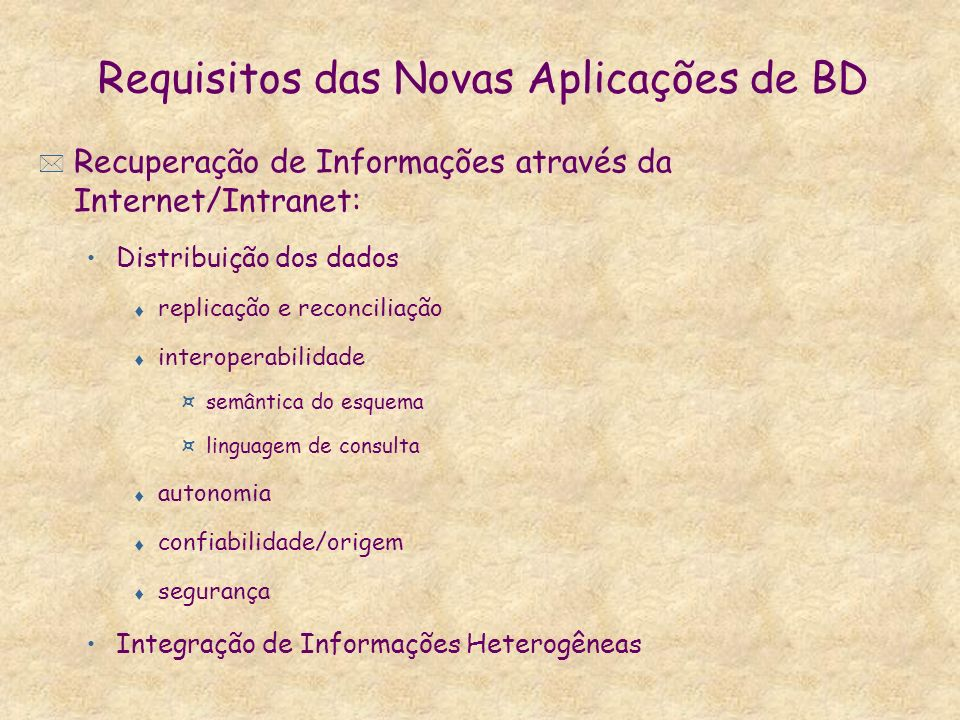 Requisitos das Novas Aplicações de BD