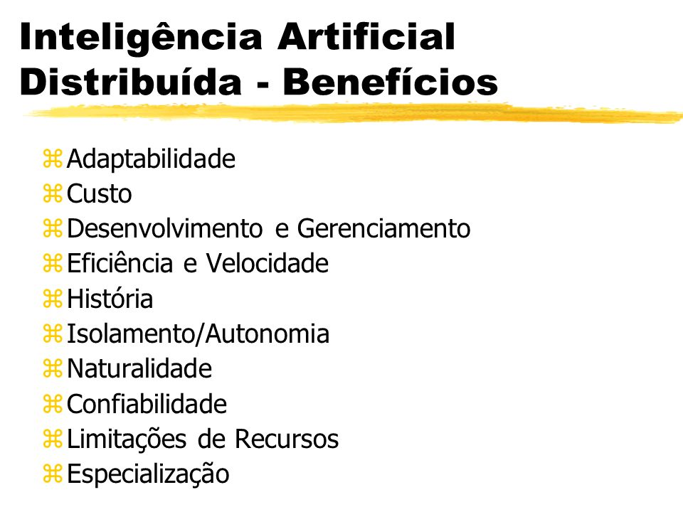 Inteligência Artificial Distribuída - Benefícios