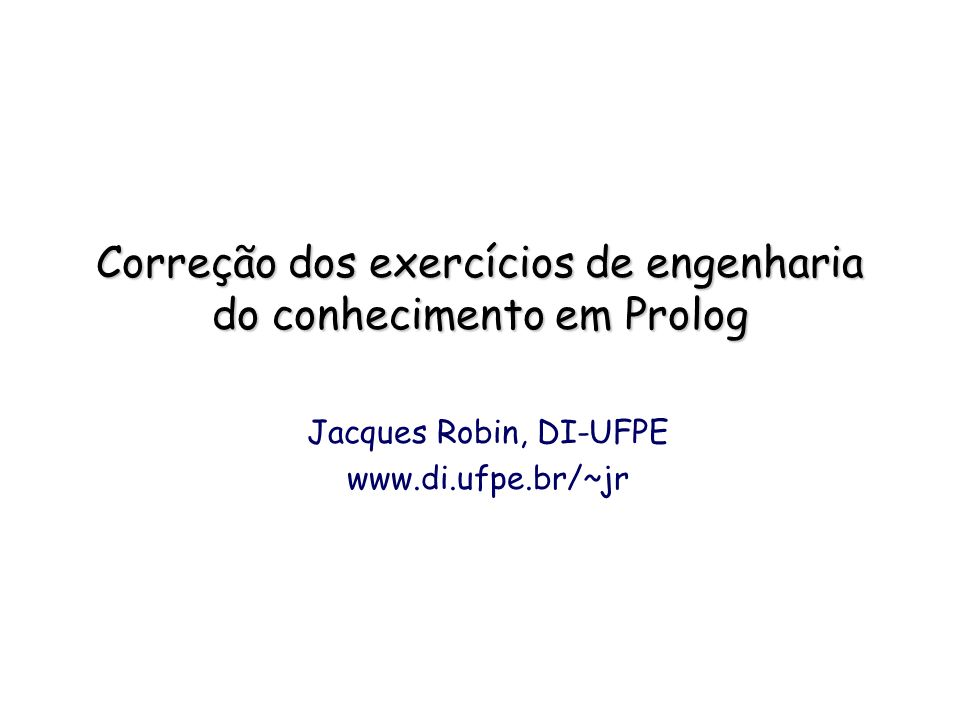 Correção dos exercícios de engenharia do conhecimento em Prolog