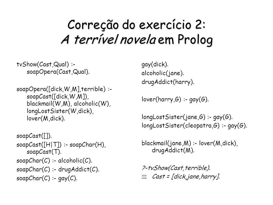 Correção do exercício 2: A terrível novela em Prolog
