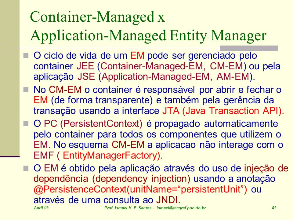Container-Managed x Application-Managed Entity Manager