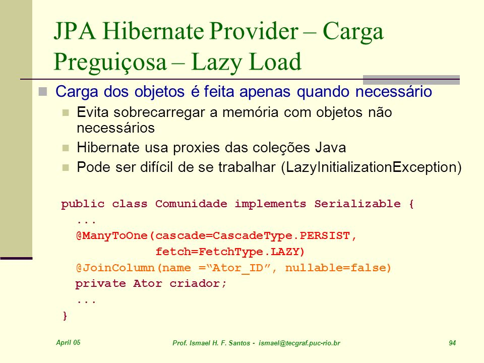 JPA Hibernate Provider – Carga Preguiçosa – Lazy Load