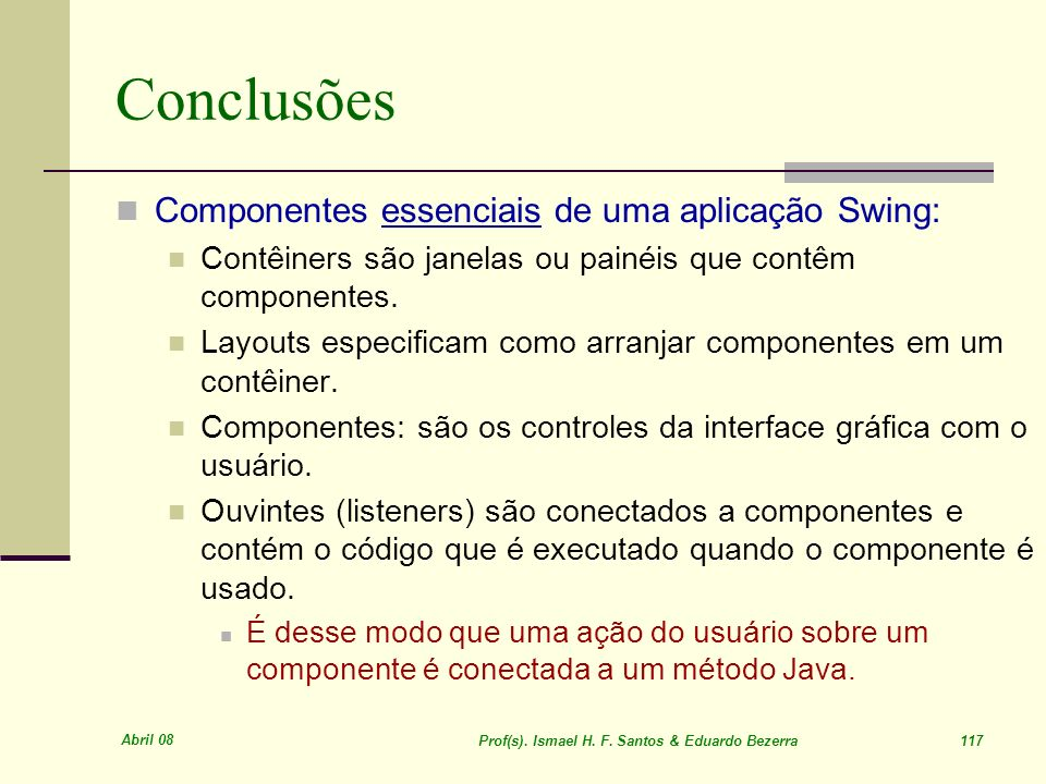 Prof(s). Ismael H. F. Santos & Eduardo Bezerra 117