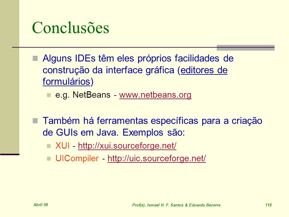 Prof(s). Ismael H. F. Santos & Eduardo Bezerra 118