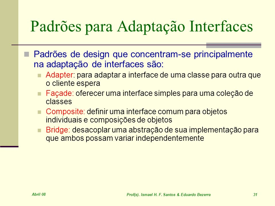 Padrões para Adaptação Interfaces