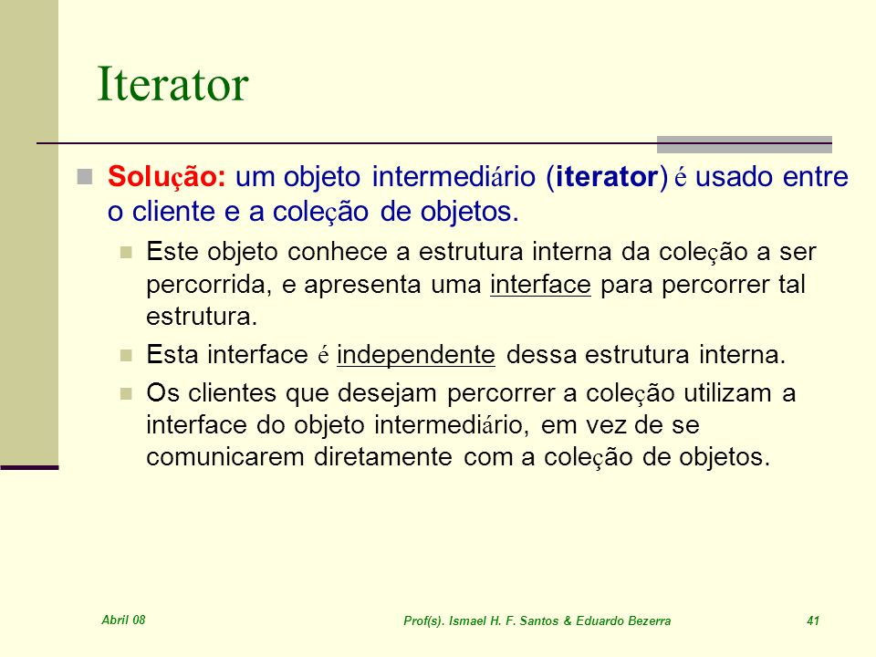 Prof(s). Ismael H. F. Santos & Eduardo Bezerra 41