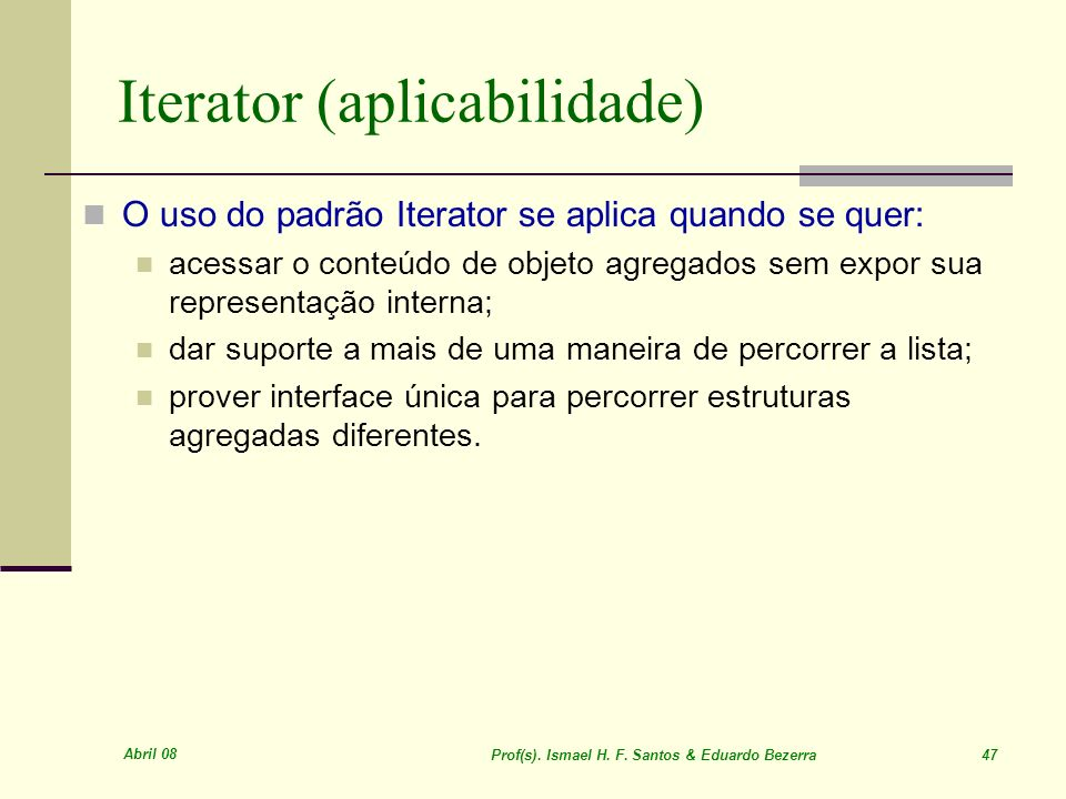 Iterator (aplicabilidade)