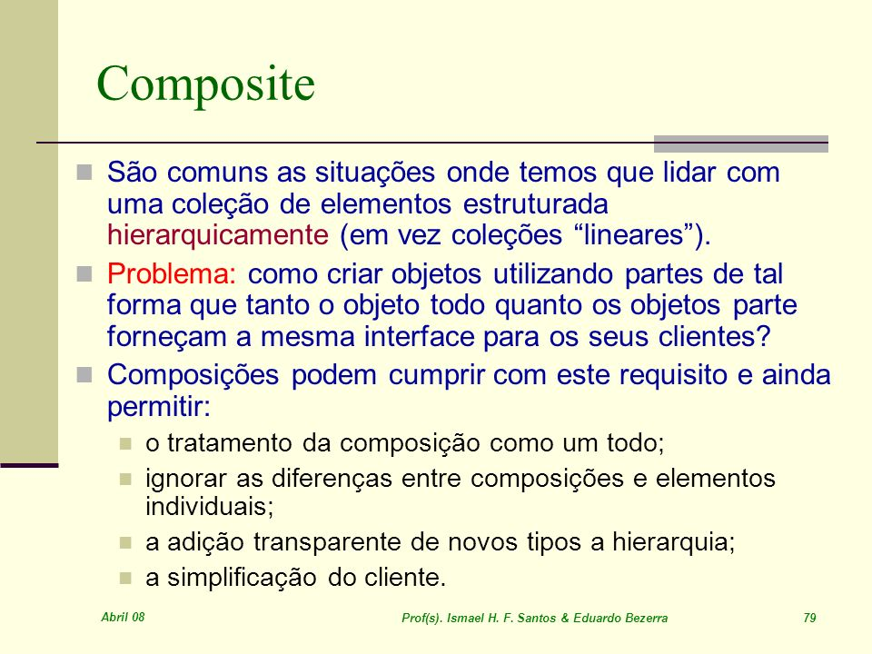 Prof(s). Ismael H. F. Santos & Eduardo Bezerra 79