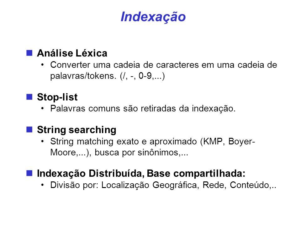 Indexação Análise Léxica Stop-list String searching