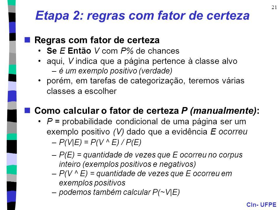 Etapa 2: regras com fator de certeza