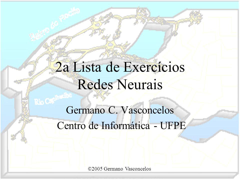 2a Lista de Exercícios Redes Neurais