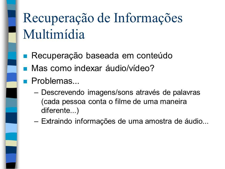 Recuperação de Informações Multimídia